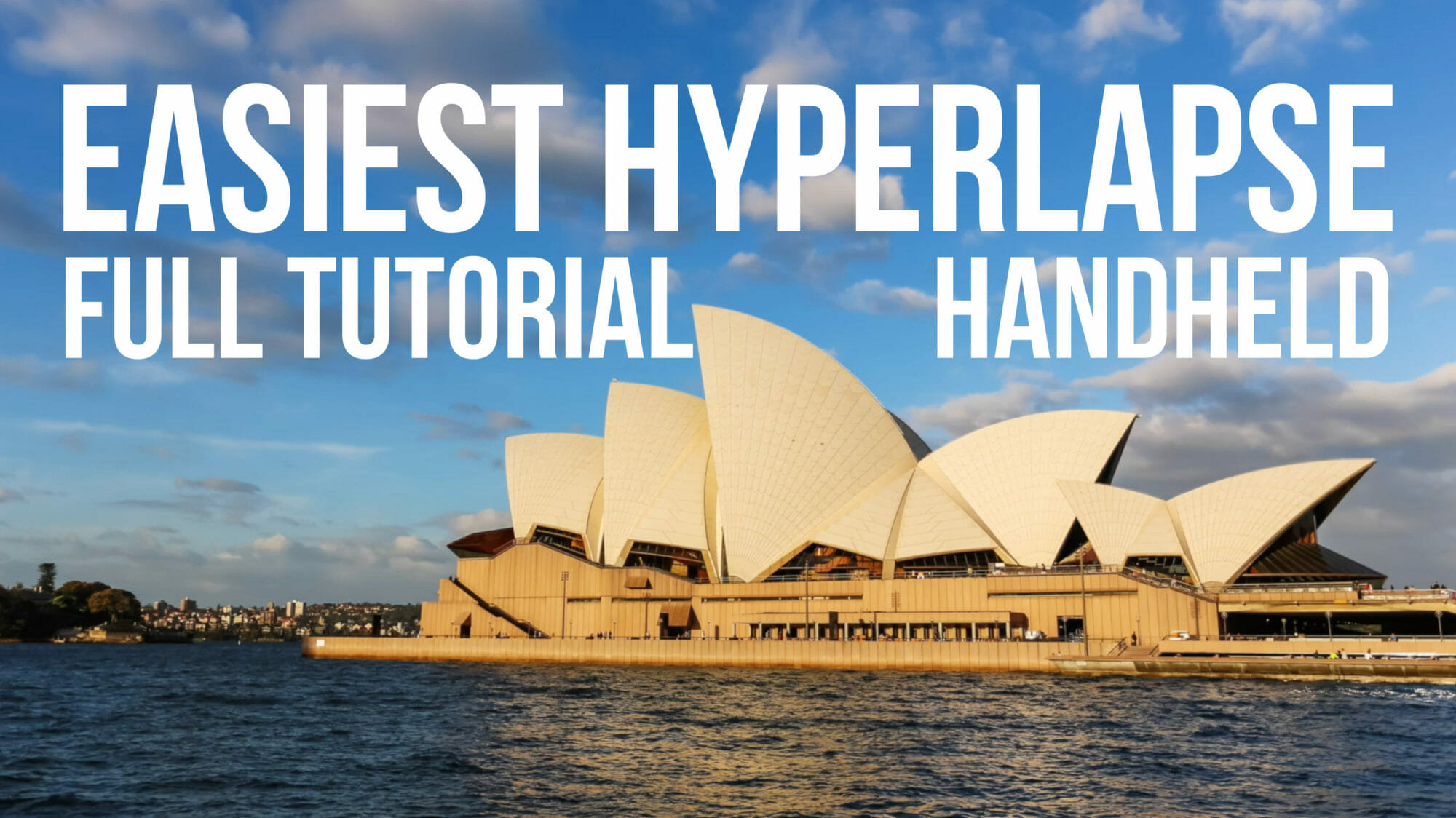 handheld hyperlapse tutorial