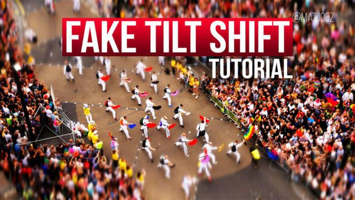 Fake tilt shift tutorial