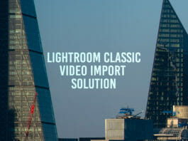 Title page for article Lightroom classic video import error